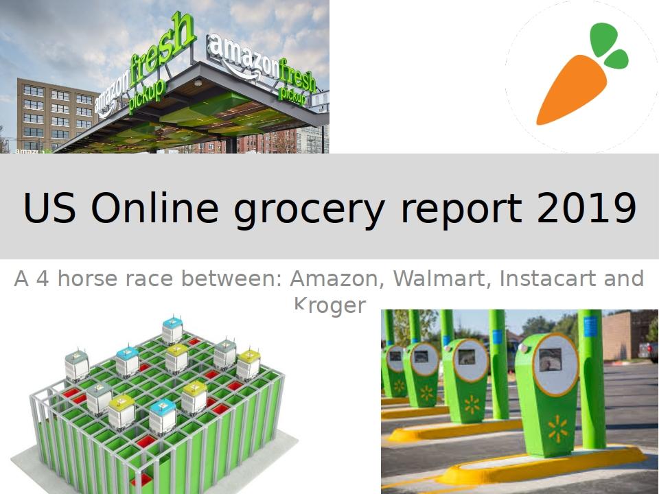 US Online Grocery Report 2019