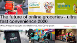 The future of online groceries - ultra fast convenience 2020